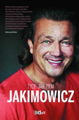 Jarosław Jakimowicz - Życie jak film