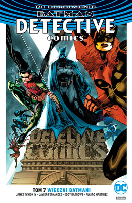 James Tynion IV - Wieczni Batmani. Batman. Detective Comics. Tom 7