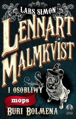 Lars Simon - Lennart Malmkvist i osobliwy mops Buri Bolmena