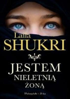 Laila Shukri - Jestem nieletnią żoną
