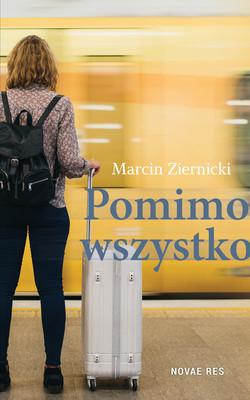 Marcin Ziernicki - Pomimo wszystko
