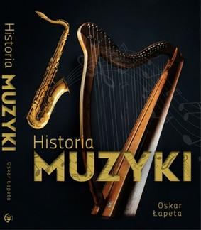 Oskar Łapeta - Historia muzyki
