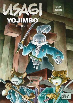 Stan Sakai - Ukryci. Usagi Yojimbo. Tom 28