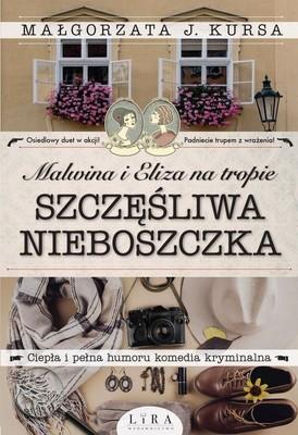Małgorzata J. Kursa - Malwina i Eliza na tropie. Szczęśliwa nieboszczka