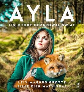 Leiv Magnus Grotte, Silje Elin Matnisdal - Ayla. Lis, który oczarował świat