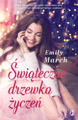 Emily March - Świąteczne drzewko życzeń