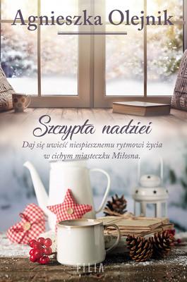 Agnieszka Olejnik - Szczypta nadziei
