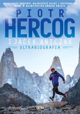 Piotr Hercog, Jacek Antczak - Piotr Hercog. Ultrabiografia