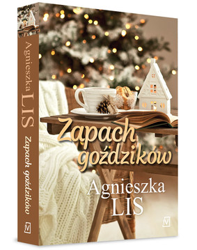 Agnieszka Lis - Zapach goździków