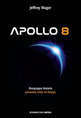Jeffre Kluger - Apollo 8