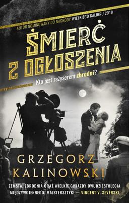 Grzegorz Kalinowski - Śmierć z ogłoszenia