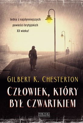 Gilbert Keith Chesterton - Człowiek, który był Czwartkiem