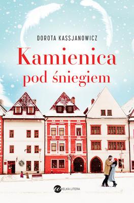 Dorota Kassjanowicz - Kamienica pod śniegiem