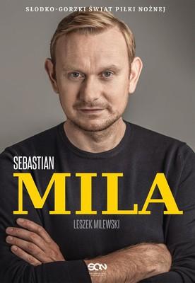 Leszek Milewski, Sebastian Mila - Sebastian Mila. Autobiografia