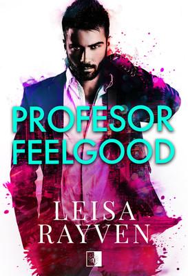 Leisa Rayven - Profesor Feelgood