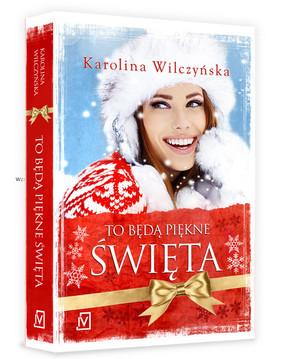 Karolina Wilczyńska - To będą piękne święta