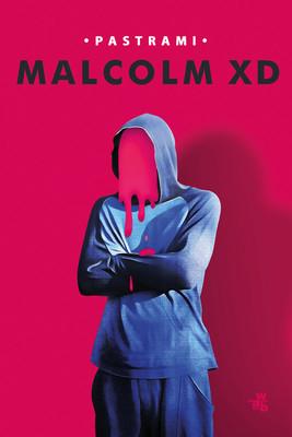 Malcolm XD - Pastrami