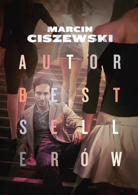 Marcin Ciszewski - Autor bestsellerów