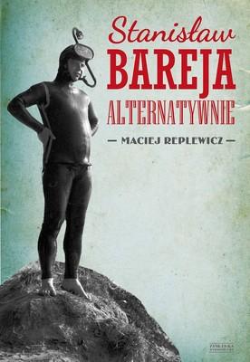 Maciej Replewicz - Stanisław Bareja alternatywnie