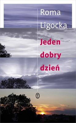 Roma Ligocka - Jeden dobry dzień