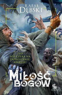Rafał Dębski - Miłość bogów