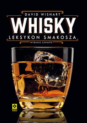 Pete Wishart - Whisky. Leksykon smakosza