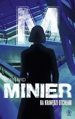 Bernard Minier - Na krawędzi otchłani