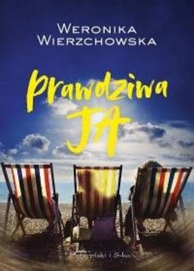 Weronika Wierzchowska - Prawdziwa ja