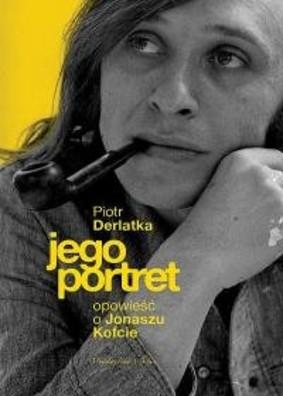 Piotr Naimski - Jego portret. Opowieść o Jonaszu Kofcie
