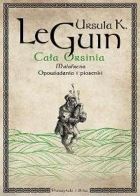 Ursula K. Le Guin - Cała Orsinia