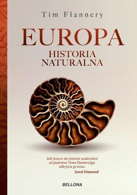 Tim Flannery - Europa. Historia naturalna
