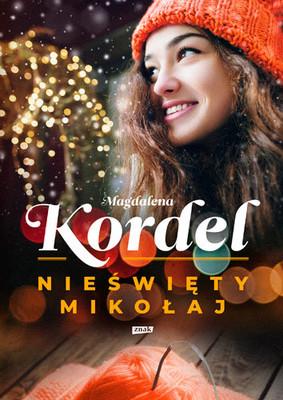 Magdalena Kordel - Nieświęty Mikołaj