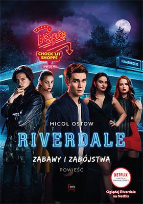 Micol Ostow - Zabawy i zabójstwa. Riverdale. Tom 3 / Micol Ostow - The Maple Murders (Riverdale, Novel #3