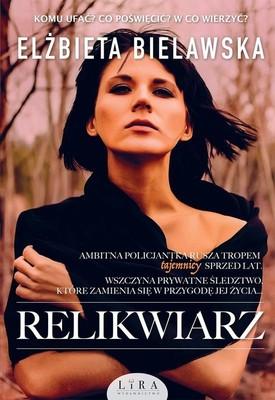 Elżbieta Bielawska - Relikwiarz