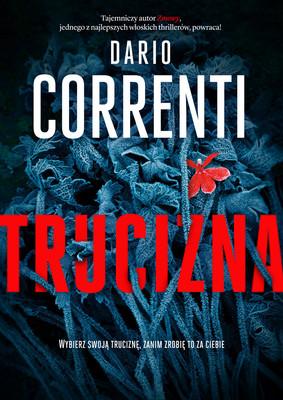 Dario Correnti - Trucizna / Dario Correnti - Nostalgia Del Sangue 2