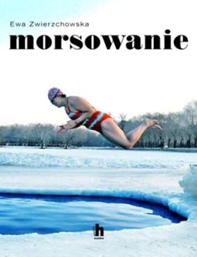 Ewa Zwierzchowska - Morsowanie