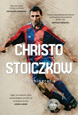 Christo Stoiczkow, Władimir Pamukow - Christo Stoiczkow. Autobiografia