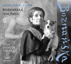 Angelika Kuźniak - Boznańska. Non finito
