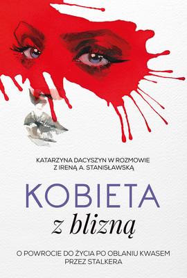 Katarzyna Dacyszyn, Irena Stanisławska - Kobieta z blizną