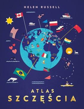 Helen Russell - Atlas szczęścia
