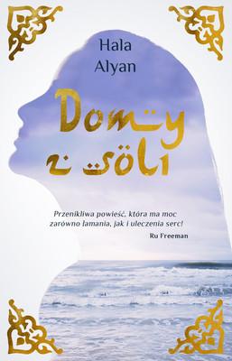 Hala Alyan - Domy z soli