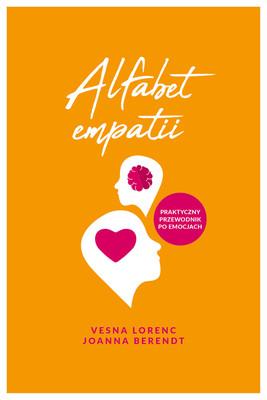 Vesna Lorenc, Joanna Berendt - Alfabet empatii