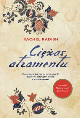 Rachel Kadish - Ciężar atramentu