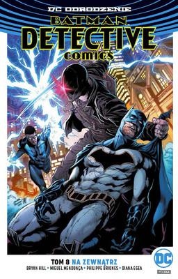 Bryan Hill, Michael Moreci - Na zewnątrz. Batman. Detective Comics. Tom 8