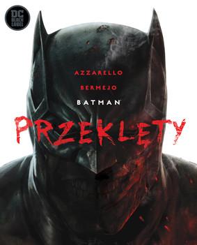Brian Azzarello - Przeklęty. Batman