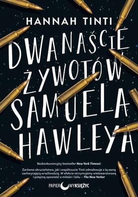 Hannah Tinti - Dwanaście żywotów Samuela Hawleya