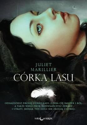 Juliet Marillier - Córka lasu. Siedmiorzecze. Tom 1