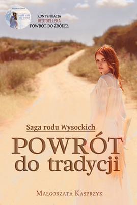 Małgorzata Kasprzyk - Powrót do tradycji