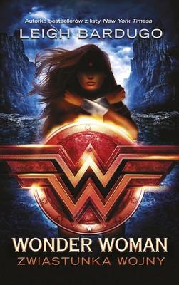 Leigh Bardugo - Wonder Woman
