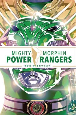 Kyle Higgins, Steve Orlando - Mighty Morphin. Power Rangers. Rok pierwszy